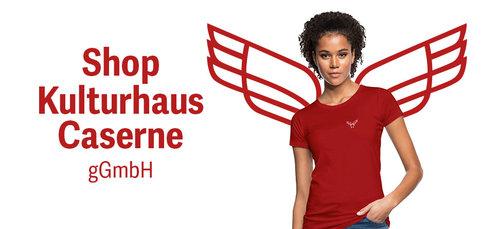 Shop Kulturhaus Caserne gGmbH für Unterstützer*innen